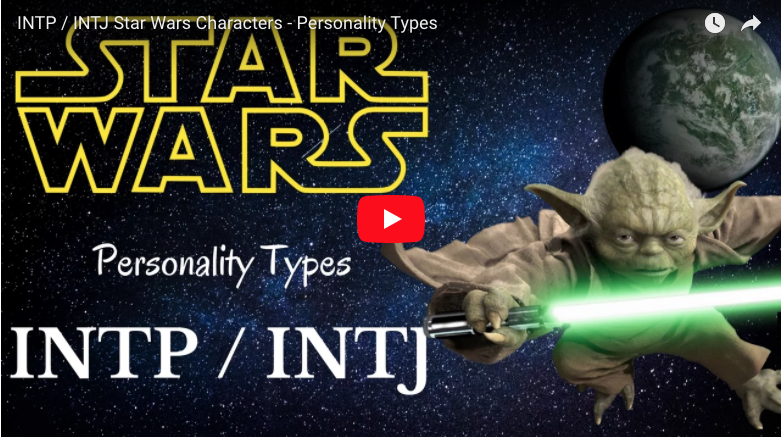 INTP / INTJ Characters Star Wars - Personality Types