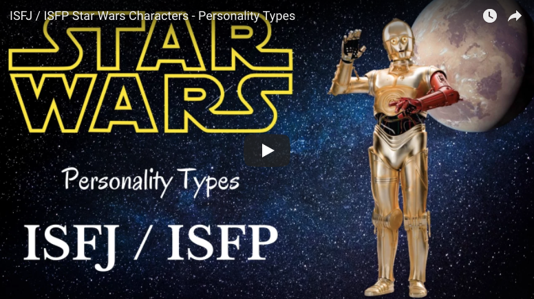ISFP / ISFJ Characters Star Wars - Personality Types