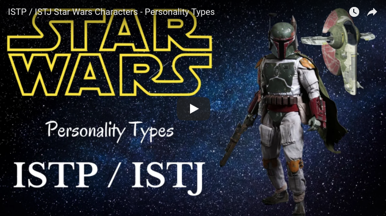 ISTP / ISTJ Characters Star Wars - Personality Types