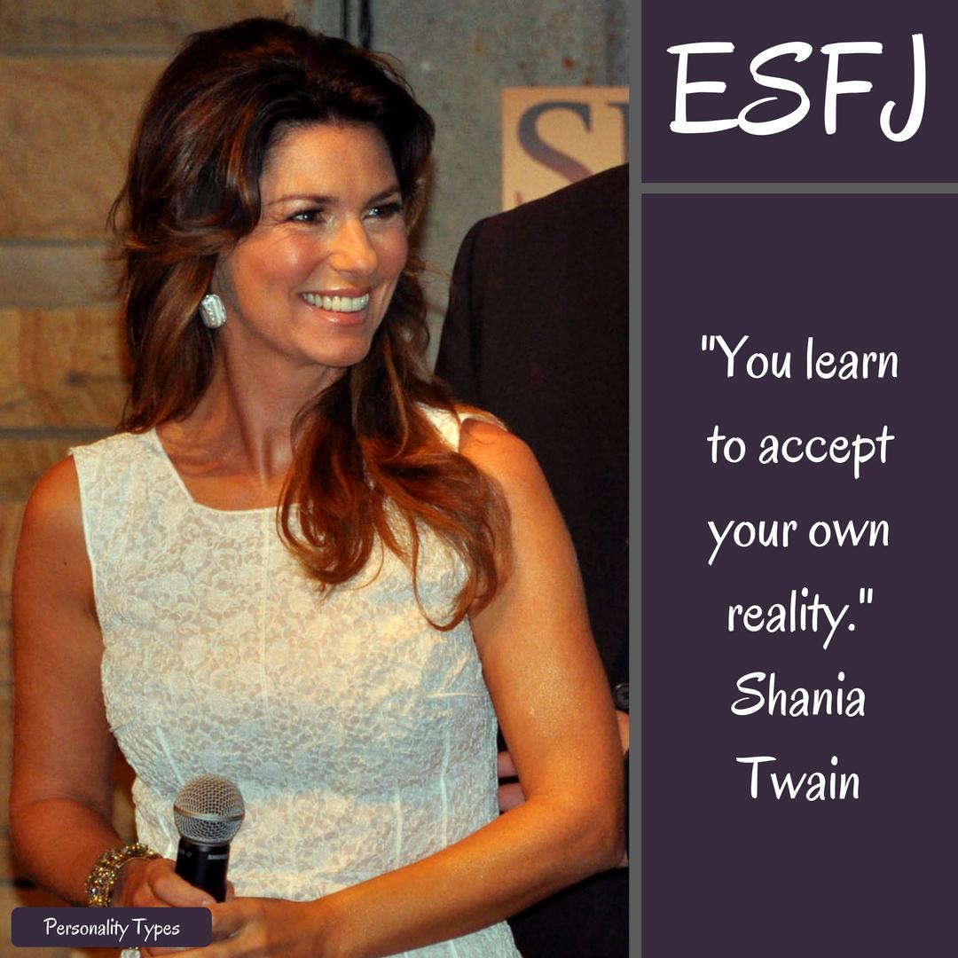 Shania Twain Quotes ESFJ Quotes