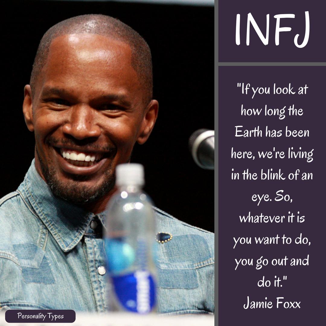 Jamie Foxx Quote INFJ Quote