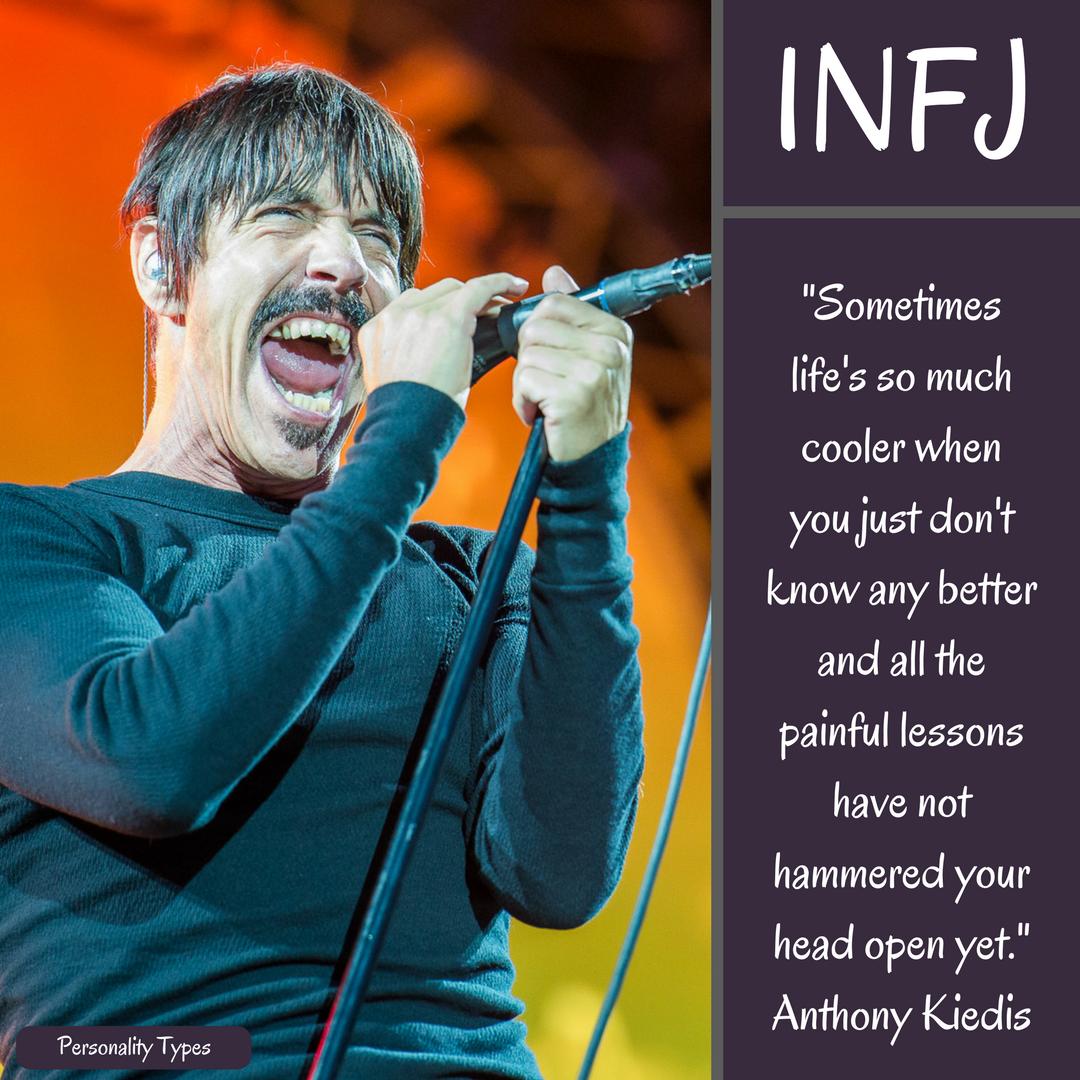 Anthony Kiedis Quote INFJ Quote