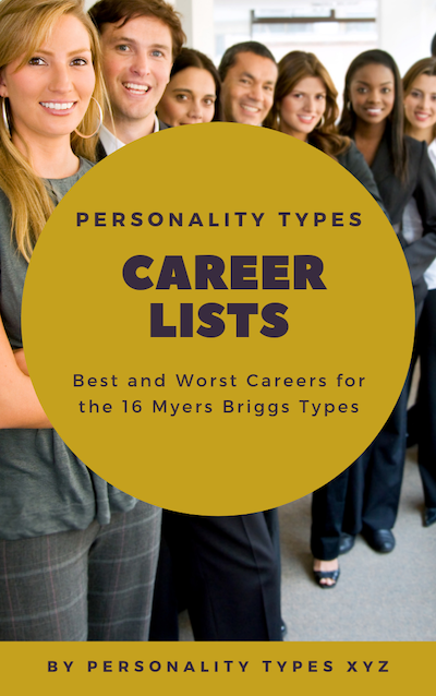 Myers Briggs Personality Type and Career Choice - List of